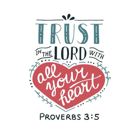 Rotulación a mano Confíe en el Señor con su corazón. Antecedentes bíblicos Cartel cristiano Nuevo Testamento. Sagrada Escritura. Tarjeta. Proverbios de caligrafía moderna