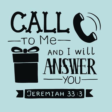Belettering van de hand Call to Me en ik zal je antwoorden. Bijbelse achtergrond. Christelijke poster. Schriftkaart. grafiek