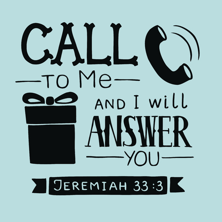 Hand lettering Call to Me and I will answer you. Biblical background. Christian poster. Scripture Card. Graphics Ilustração