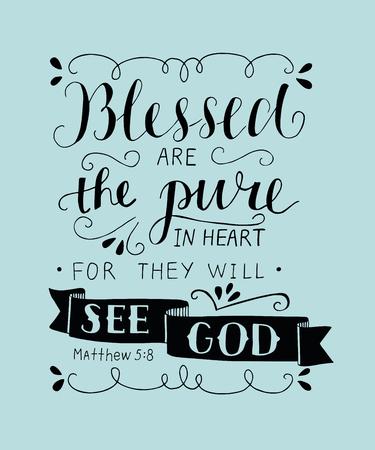 Las letras a mano Bienaventurados son los puros de corazón, porque verán a Dios. Mateo verso Antecedentes bíblicos Cartel cristiano Tarjeta de las Escrituras. Gráficos. La ilustración de las Bienaventuranzas.