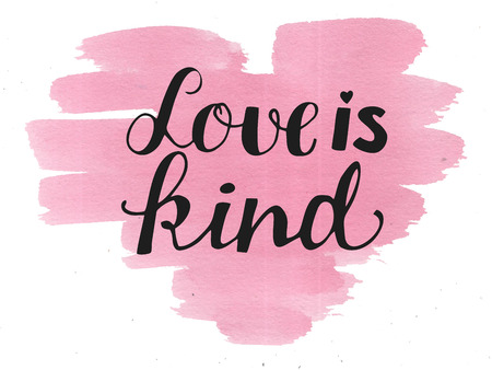 Hand lettering Love is kind. Biblical background. Christian poster. Card. Scripture. Wedding. Valentine s day Corinthians Stock Photo