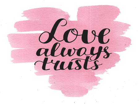 Hand lettering Love always trusts. Biblical background. Christian poster. Card. Scripture. Wedding. Valentine s day Corinthians
