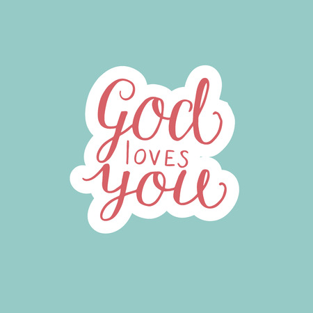 Hand lettering God loves you. Biblical background. Christian poster. Card. Modern calligraphy Ilustração