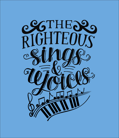 Hand lettering The righteous sings and rejoces. Biblical background. Christian poster. Proverbs. Scripture. Card Banque d'images - 94313659
