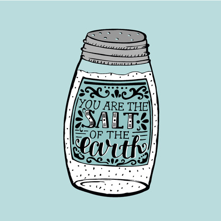 Hand lettering You are the salt of the earth. Biblical background. Christian poster. New Testament. Card. Scripture. Graphics