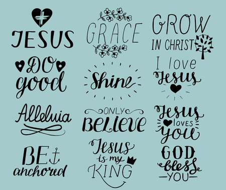 Set of 12 Hand lettering christian quotes I love Jesus. Grace. God bless you. Do good. Grow in Christ. Be anchored. Alleluia. Shine. Only believe. Biblical background. Poster. Modern calligraphy Card Scripture Symbol Logo Illustration
