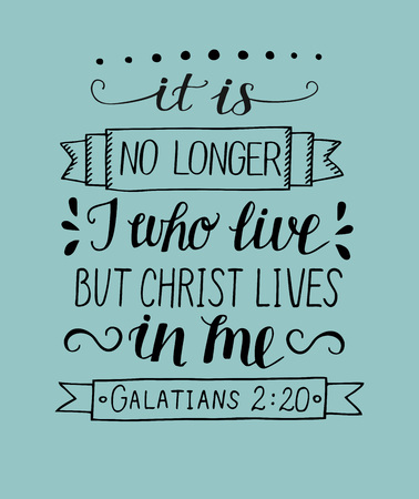 Hand lettering It is no longer I who live, but Christ lives in me. Bible verse. Christian poster. New Testament. Scripture, quote graphics. Vectores