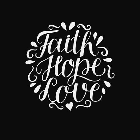손 글자 믿음, 희망과 검은 배경에 사랑. 성경 구절. 기독교 포스터. 신약 성서. 현대 서예. 성경 인쇄