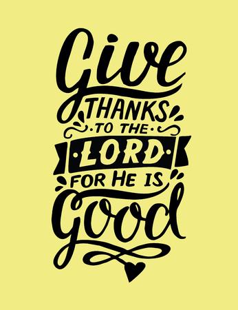 Handschrift Danket dem Herrn, denn er ist gut. Biblischer Hintergrund. Christliches Plakat. Karte. Die Schrift druckt. Grafik. Moderne Kalligraphie. Psalm
