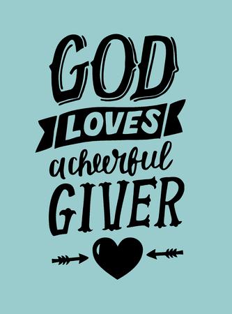 Letras de la mano de Dios ama a un dador valiente Antecedentes bíblicos Cartel cristiano Tarjeta. Escrituras impresas. Gráficos. Caligrafía moderna