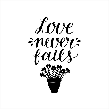 Hand lettering Love never fails made with flowers. Christian Poster. Biblical background. Declaration of love. Valentine s day. Scripture prints. Card. Wedding Illusztráció
