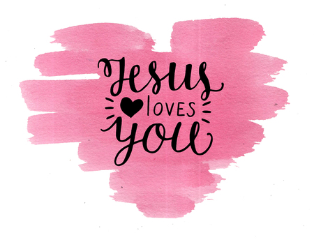 Hand lettering Jesus loves you on watercolor backgroup. Biblical background. Christian poster. New Testament. Scripture print. Card. Modern calligraphy.