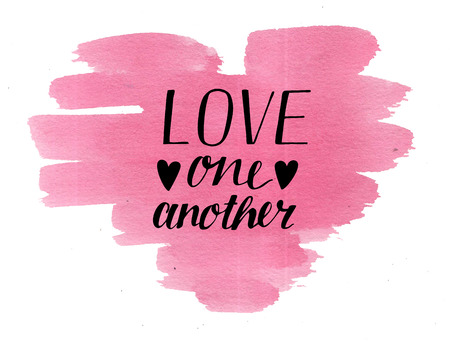 Hand lettering Love one another on watercolor heart. Christian Poster. Biblical background. Declaration of love. Valentine s day. Scripture. Card. Wedding.