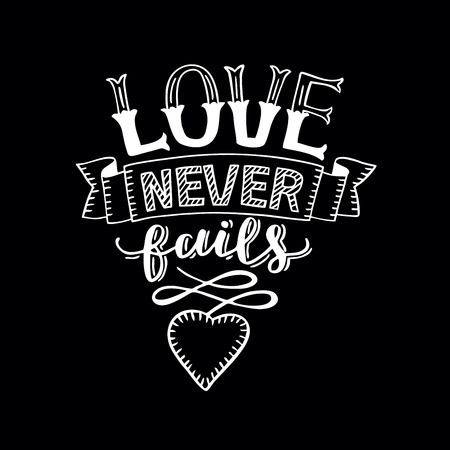 Hand lettering Love never fails with heart. Christian Poster. Biblical background. Declaration of love. Valentine s day. Scripture. Card. Corinthians. Wedding. Retro