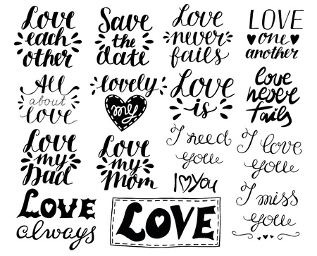 Set with hand lettering quotes about LOVE. Valentine s day. Gift wrapping. Wedding. Collection