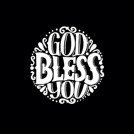 Hand lettering God bless you made on round. Biblical background, Christian poster, card, congratulation, graphics scripture print vintage.