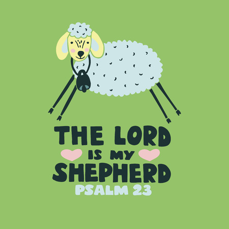 Hand lettering The Lord is my shepherd with sheep. Biblical background. Christian poster. Scripture print Card. Graphics Sunday school Psalm 23