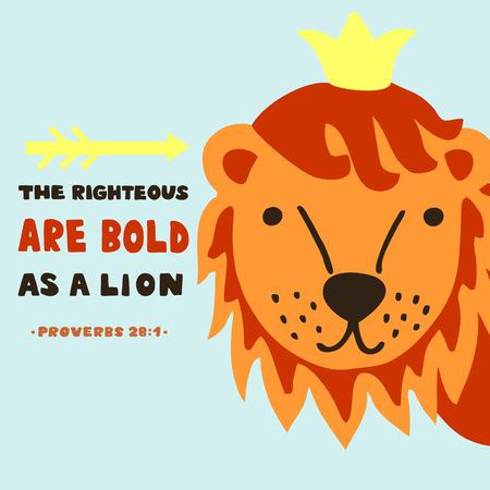 Rotulación a mano Los justos son valientes como un león. Trasfondo bíblico. Cartel cristiano. Tarjeta de impresión de escritura. Gráficos de la escuela dominical Poverbios 28 Ilustración de vector