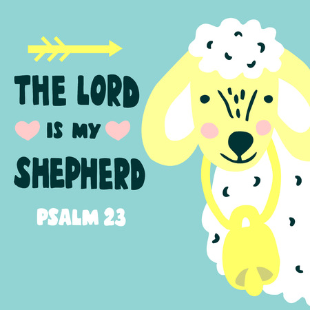 Hand lettering The Lord is my shepherd with sheep. Biblical background. Christian poster. Baby card. Quote. Scripture print. Graphics. Psalm 23. Sunday school Иллюстрация