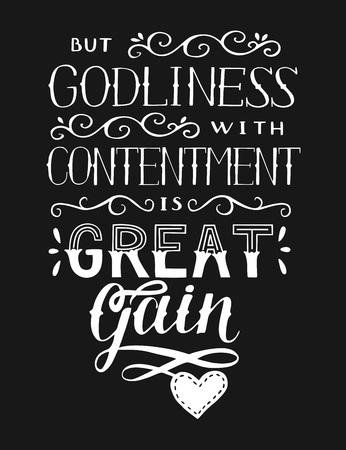 Hand lettering But godliness with contentment is great gain. Biblical background. Christian poster. Scripture print. Card. Motivational quote. Vintage. Graphic  イラスト・ベクター素材