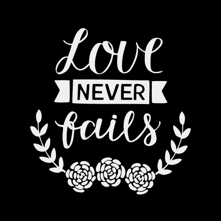 Hand lettering Love never fails made with flowers. Christian Poster. Biblical background. Declaration of love. Valentine s day. Scripture prints. Motivational quote. Graphic Stock Illustratie