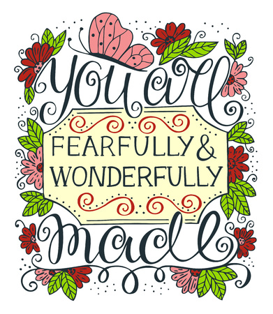 Hand lettering You are fearfully and wonderfully made. Biblical background. Christian poster. Scripture print. Modern calligraphy. Graphics. Motivational quote