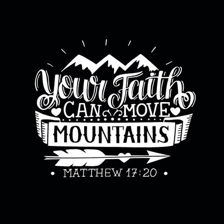 Handschrift Uw geloof kan bergen verzetten op een zwarte achtergrond. Bijbel vers. Christelijke poster. Nieuwe Testament. Moderne kalligrafie. Schrift wordt afgedrukt. Motiverend citaat Vector Illustratie