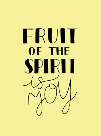 Hand lettering The fruit of the spirit is joy. Bible verse. Christian poster. New Testament. Galatians. Scripture print. Quote. Card  イラスト・ベクター素材