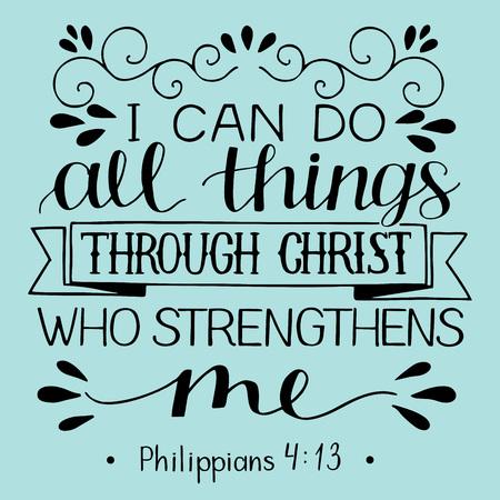 Rotulación a mano con versículo bíblico. Puedo hacer TODAS las cosas a través de CRISTO que me fortalece. Ilustración de vector
