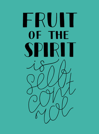 Hand lettering with bible verse The fruit of the spirit is selfcontrol on blue background.