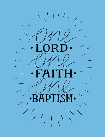 Handbeschriftung mit Bibelvers Ein Herr, Glaube, Taufe. Vektorgrafik