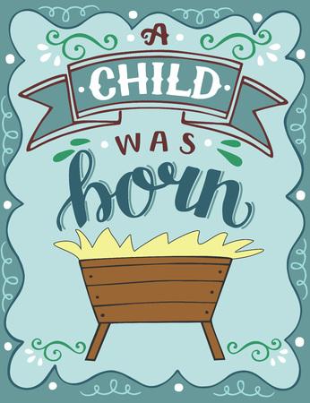 Letras de Navidad de la Biblia Nació un niño. Trasfondo bíblico. Cartel cristiano. Tarjeta de felicitación. Impresión de la escritura. Cita Ilustración de vector
