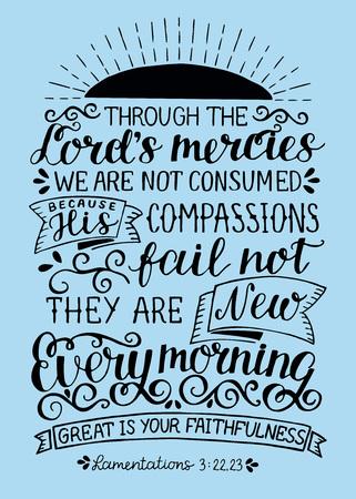 Letras de mano con versículos de la Biblia A través de las misericordias del Señor no somos consumidos. Ellos nuevos cada mañana.