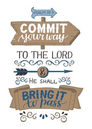 Lettrage à la main Engagez votre chemin vers le Seigneur et il le réalisera. Psaume.
