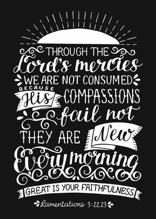 Lettrage à la main avec verset de la Bible Grâce à la miséricorde des seigneurs, nous ne sommes pas consommés. Ils nouveau tous les matins sur fond noir. Vecteurs