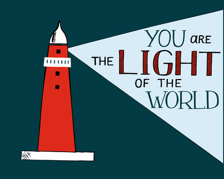 Hand lettering and bible verse You the light of the world, made with beacon. Vektorové ilustrace