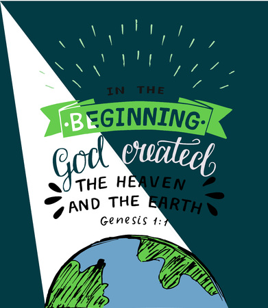 Hand lettering with bible verses In the beginning God created the heaven and earth. Genesis