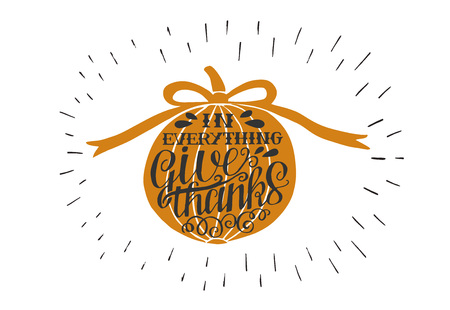 Hand lettering In everything Give thanks on orange pumpkin with rays.