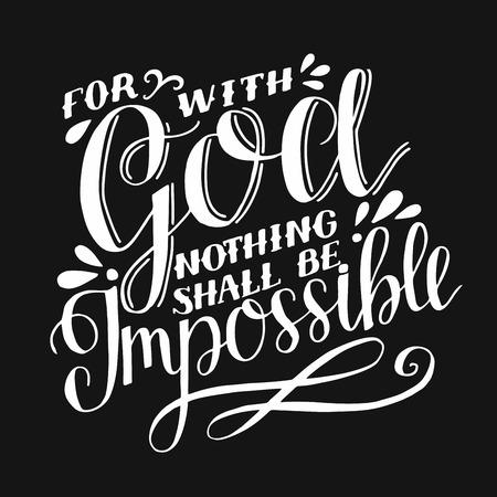 Hand lettering For with God nothing shall be impossible on black background Ilustração