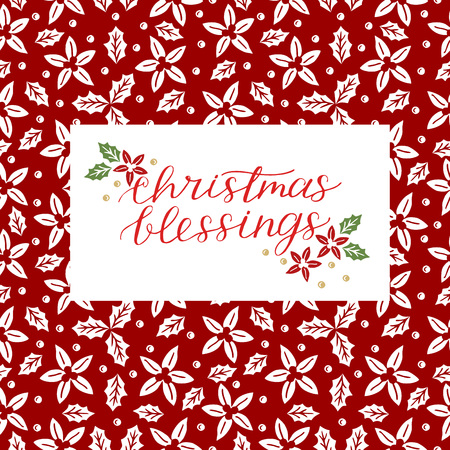 Holiday card with inscription Christmas blessings, made hand lettering