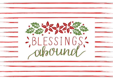 Holiday card with inscription Blessings abound, made hand lettering on background with red stripes