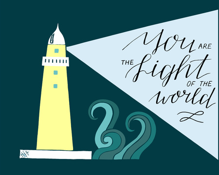 Hand lettering and bible verse You the light of the world, made with beacon.