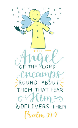Hand lettering with bible verse Angel of the Lord encamps round about them that fear Him and delivers Vectores