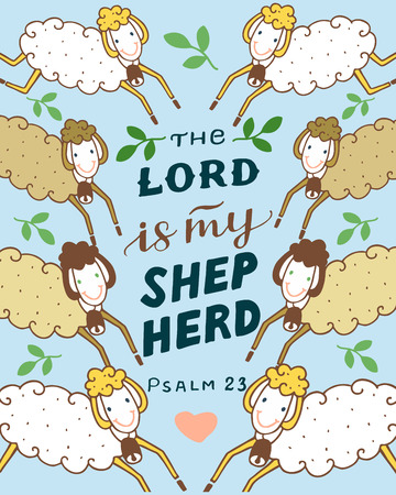 Hand lettering and bible verse The Lord is my shepherd with sheeps.
