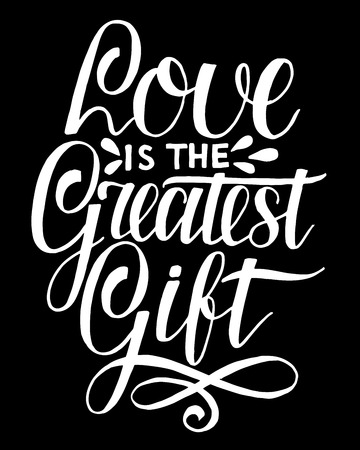 Hand lettering Love is the greatest gift. Biblical background. Christian poster. Card. Scripture. Wedding. Valentine s day Corinthians
