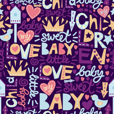 Seamless kids pattern with words and inscriptions Love, Baby, Sweet. Children s background. Ilustração