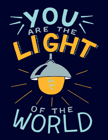 Hand lettering with bible verse You are the light of the world, made with glowing light bulb. Vectores