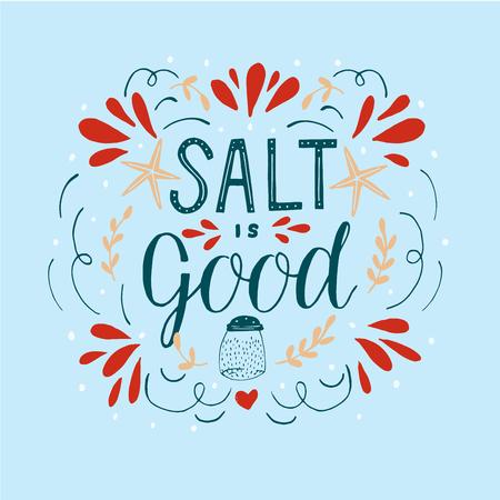 Letras de mano con verso de la Biblia La sal es buena.