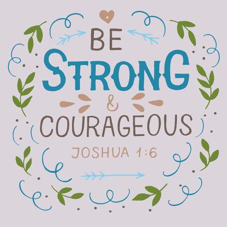 Letras de mano con verso de la Biblia Sea fuerte y valiente.