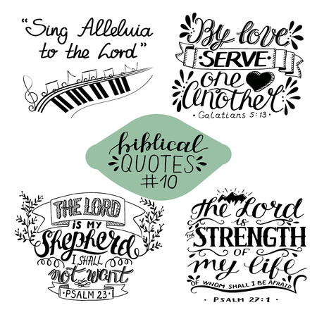 Collection 10 with bible verse Sing Alleluia to the Lord. By love serve one another. Shepherd. Strength of my life. Biblical background. Christian poster. Psalm. Scripture print Motivational quotes Ilustração